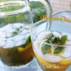 Lemon Ginger Mint <br>Green Iced Tea