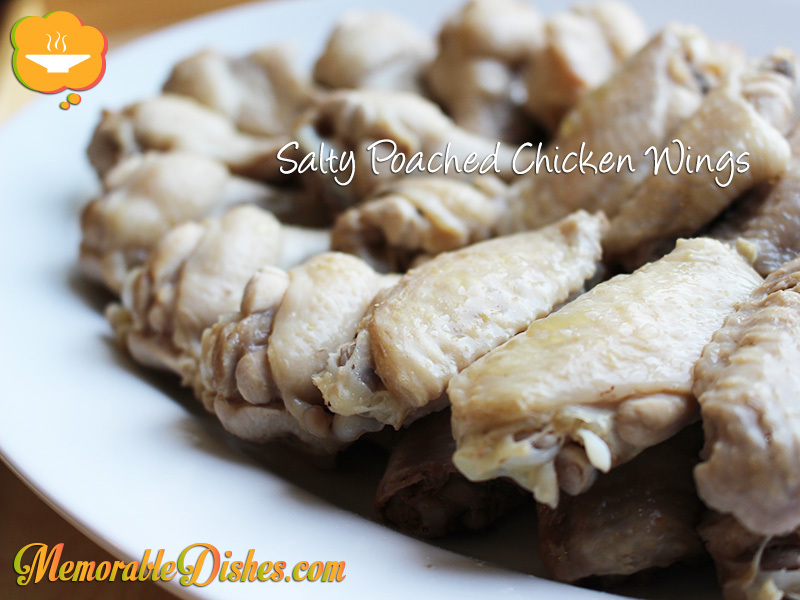 Salty Poached Chicken Wings