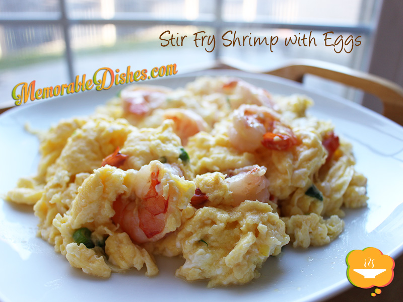 Stir Fry Shrimp with Eggs